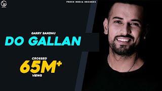 Lets Talk – Do Gallan – Garry Sandhu