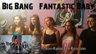 BigBang Fantastic Baby Non-Kpop Fan Reaction