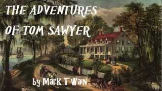 The Adventures of Tom Sawyer by Mark Twain - FULL Audio Book - Adventure Fiction