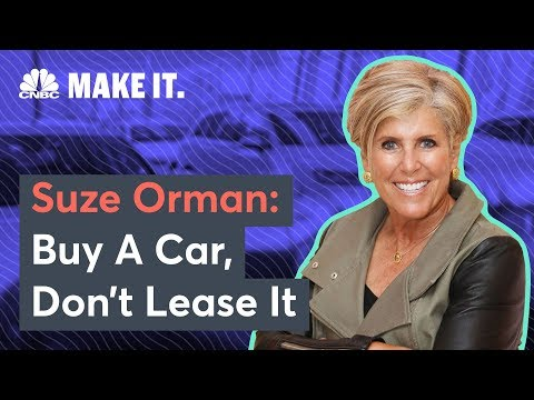 Suze Orman: Don't Ever Lease A Car