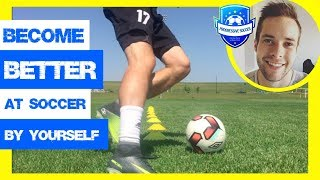 How To Practice Soccer By Yourself (SECRETS of TRAINING) *Train for football alone