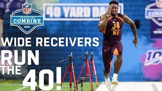 Wide Receivers Run the 40-Yard Dash   2019 NFL Scouting Combine Highlights