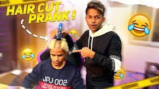 Hair Cut Prank On My Friend Goes Wrong 😱😱😱