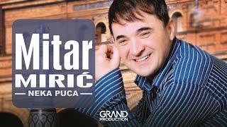 Mitar Miric - Prvi sastanak - (Audio 2006)