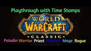 WoW Classic Demo Gameplay with Time Stamps part 1