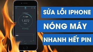 Cách sửa lỗi iPhone bị nóng máy, nhanh hết pin, hao pin