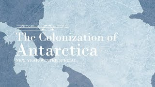 Alternate Future - The Colonization of Antarctica (New Year-Winter Special)