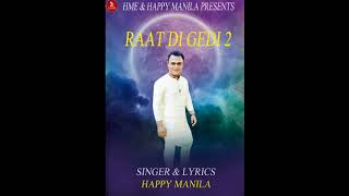 Raat Di Gedi – Funny – Happy Manila