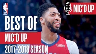 Best All-Access Mic'd Up Moments of the 2018 NBA Season
