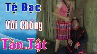 Phim Hài A Hy Hay Không Nhịn Được Cười - Người Vợ Tệ Bạc Với Người Chồng Tàn..Tật - A HY TV