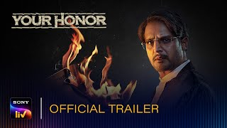 Your Honor 2020 SonyLIV Web Series Trailer