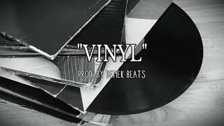 'Vinyl' Instrumental Rap 90's Boom Bap Old School Hip Hop Prod  By Denek Beats Free Use