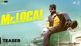 Mr. Local Official Teaser- Sivakarthikeyan, Nayanthara..