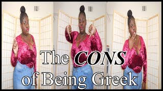 Cons of being in an NPHC Sorority !