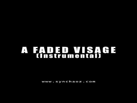sYnCHAoZ - A Faded Visage (Instrumental)