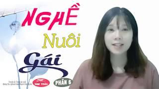 [Phần Kết] Nghề Mà Nuôi Gái - Truyện Tâm Lý Xã Hội Hay Về Cuộc Đời Cô Gái Làng Chơi