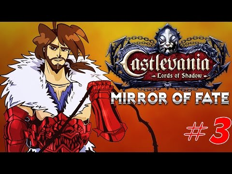 Castlevania : Mirror of Fate - Ep 3- Playthrough FR 1080 par Bob Lennon