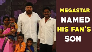 Chiranjeevi Named 'Pavan Shankar' for his Hardcore fan SON..