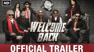 Welcome Back Official Trailer   Watch Full Movie On Eros Now
