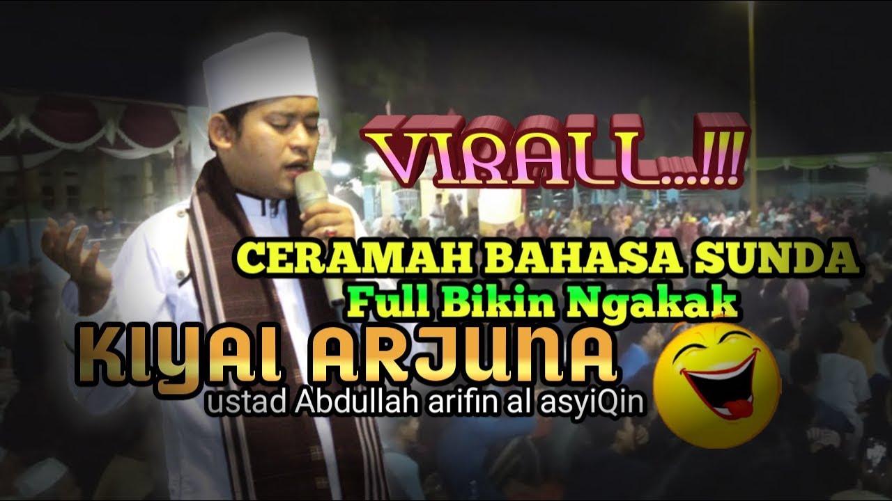 UST ARJUNA MUDA Ceramah Sunda Lucu Abis Video SportNK