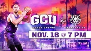 GCU Men's Basketball vs. Arkansas State Nov 16, 2018