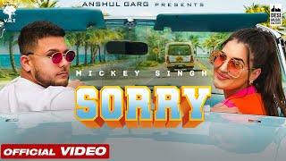 SORRY – Mickey Singh Video HD