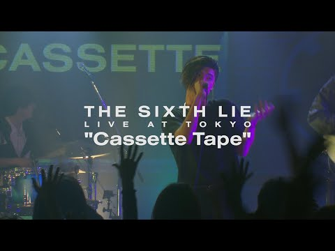【LIVE VIDEO】THE SIXTH LIE - Cassette Tape