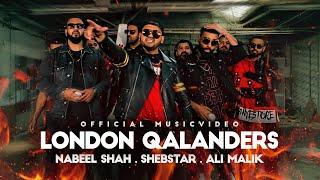 London Qalanders – Nabeel Shah – Shebstar – Ali Malik Video HD