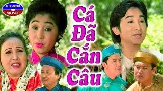 Cai Luong Hai Ca Da Can Cau