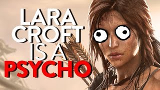 WHY LARA CROFT IS A PSYCHO   Try Hard Podcast #74
