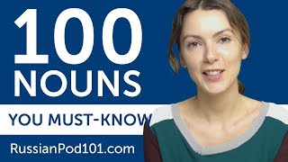 100 Nouns Every Russian Beginner Must-Know