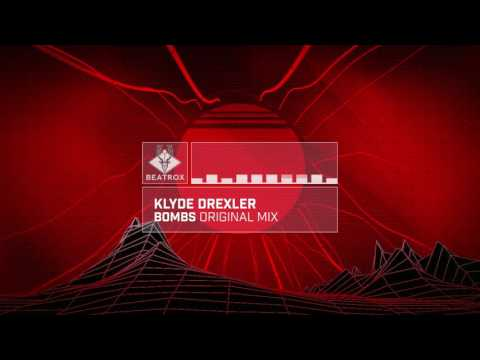 Klyde Drexler - Bombs (Original Mix)