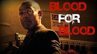 Breaking Bad - Gustavo Fring - Blood For Blood || Fan Tribute || [HD]