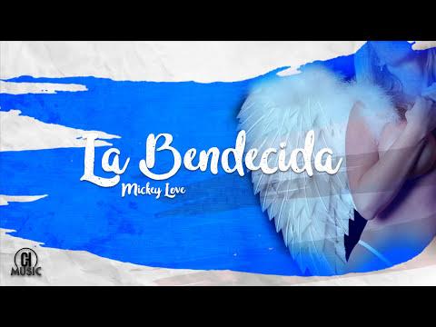 Mickey Love - La Bendecida