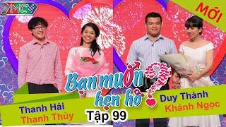 BẠN MUỐN HẸN HÒ - Tập 99 | Thanh Hải - Thanh Thủy | Duy Thành - Khánh Ngọc | 20/09/2015