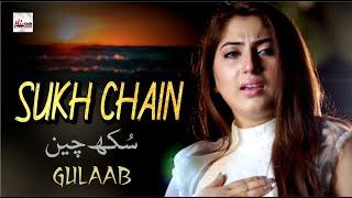Sukh Chain – Gulaab Video HD