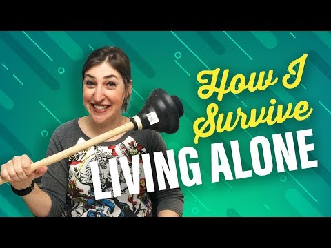 How I Survive Living Alone || Mayim Bialik