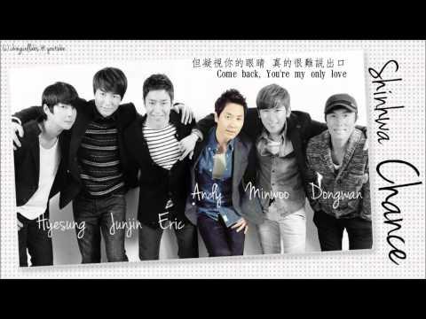 [中字] Shinhwa (신화) 神話 - Chance 機會 기회