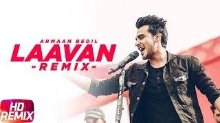 Laavan Remix – Armaan Bedil