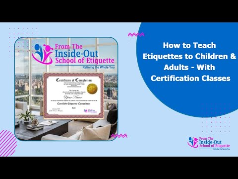 How to Teach Etiquettes to Children & Adults - With Certification Classes