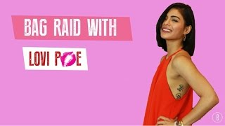 BAG RAID! What's inside Lovi Poe's bag?