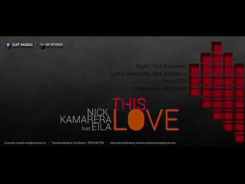 Nick Kamarera Feat. EILA - This Love (Official Lyrics Video)
