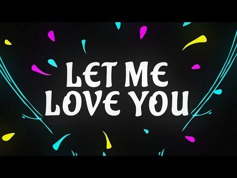 Let Me Love You (With You. Remix)