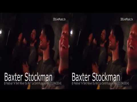 "Baxter Stockman @ Festival ""A Tant Rêver Du Roi"" La Centrifugeuse Pau (11/04/2014)"
