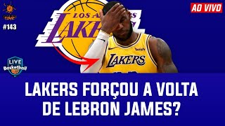 LEBRON JAMES teve RETORNO precipitado pelo LOS ANGELES LAKERS? - OVERTIME 143