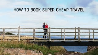 How To Book Super Cheap Travel