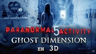 Paranormal activity 5 ghost dimension :  bande-annonce 2 VOST