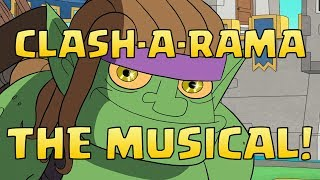 Clash-A-Rama: Clash-A-Lot The Musical (Clash of Clans)