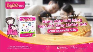 Quảng cáo BigBB Plus - Giảm ho sổ mũi HOT nhất - (XOÀI | TRANG LOU | TÙNG SƠN)