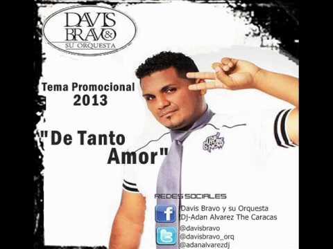 !!De Tanto Amor!!! Davis Bravo Salsa Nueva 2013